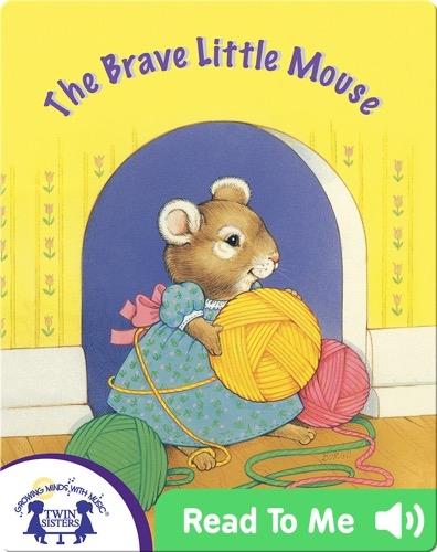 The Brave Little Mouse