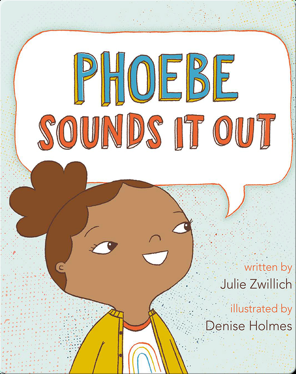 Phoebe Sounds It Out