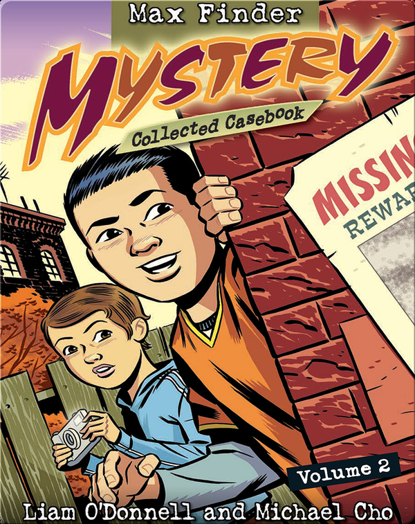 Max Finder Mystery: Collected Casebook #2