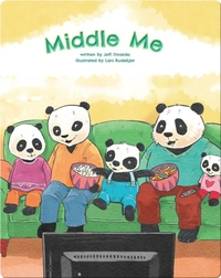 Middle Me: A Story of the Middle Child