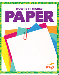 How Is It Made? Paper