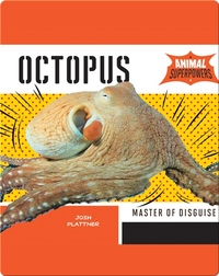 Octopus: Master of Disguise