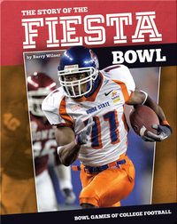 The Story of the Fiesta Bowl