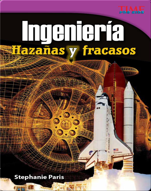 Ingeniería: Hazañas y fracasos (Engineering: Feats & Failures)