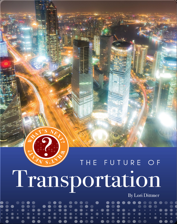 The Future of Transporation