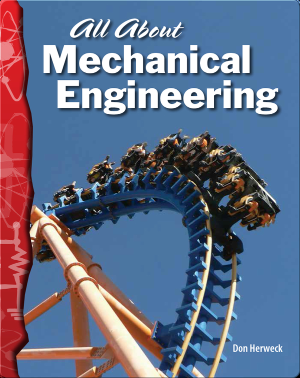 All About Mechanical Engineering