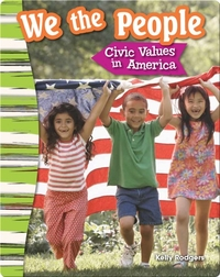 We the People: Civic Values in America