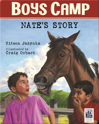 Boys Camp: Nate's Story