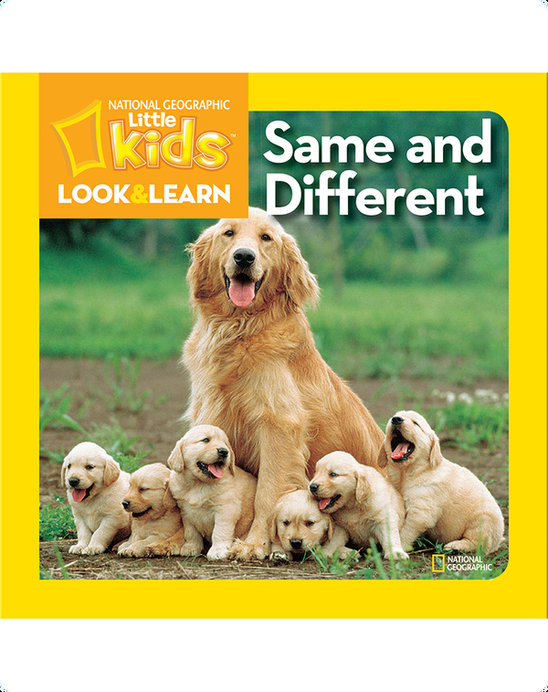 National Geographic Kids Look and Learn: Same and Different