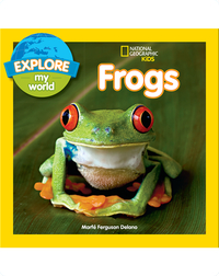 Explore My World Frogs
