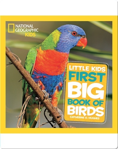 National Geographic Little Kids First Big Book of Birds