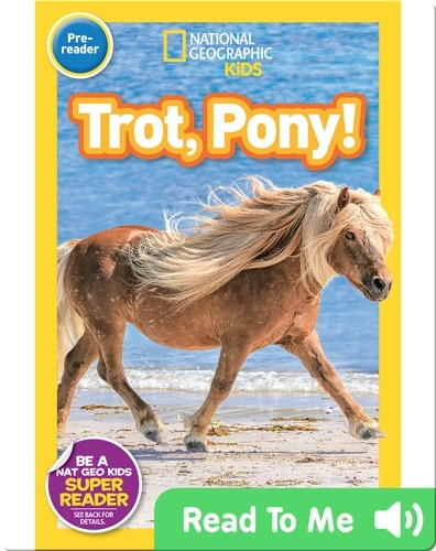 National Geographic Readers: Trot, Pony!