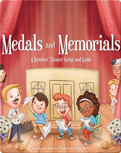 Medals and Memories: A Readers' Theater Script and Guide