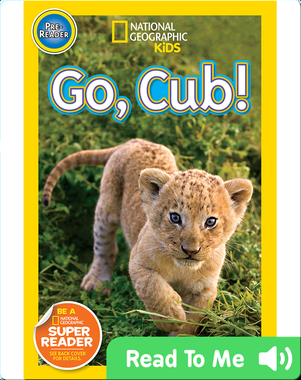National Geographic Readers: Go Cub!