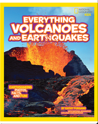 National Geographic Kids Everything Volcanoes and Earthquakes