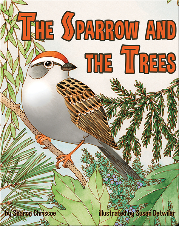 The Sparrow and the Trees