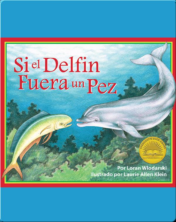 Si un delfín fuera un pez