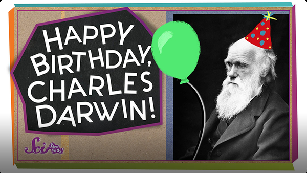 SciShow Kids: Happy Birthday, Charles Darwin!