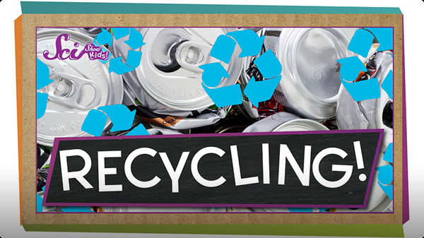 SciShow Kids: How Does Recycling Work?