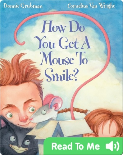 How Do You Get A Mouse To Smile?