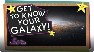 SciShow Kids: Get to Know Your Galaxy!