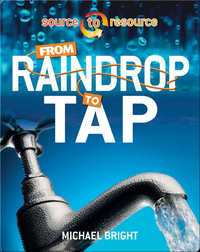 From Raindrop to Tap