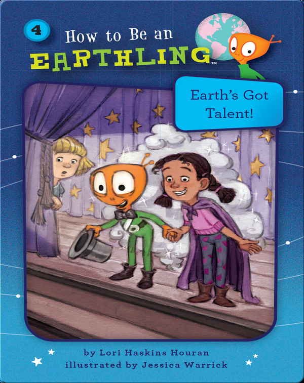 How to Be an Earthling: Earth's Got Talent