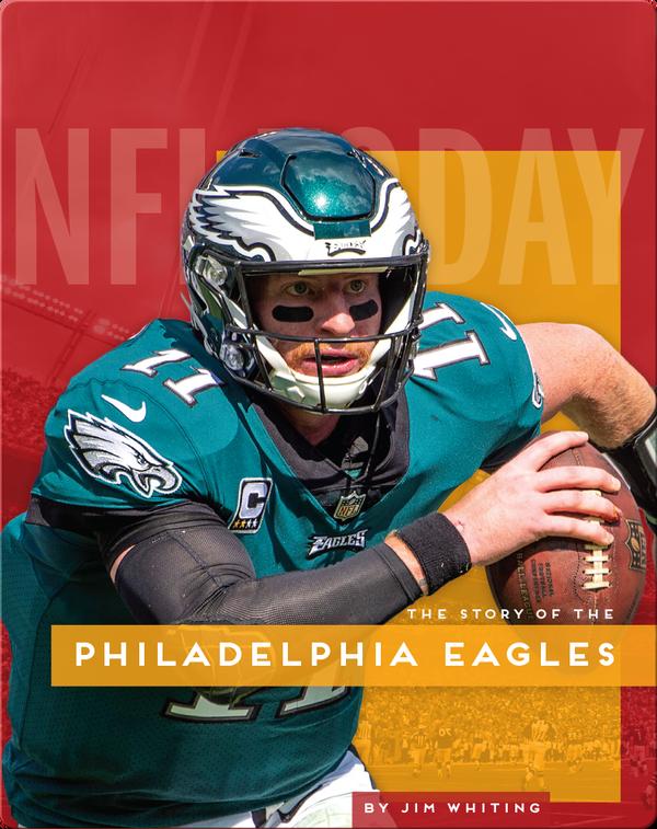 The Story of the Philadelphia Eagles