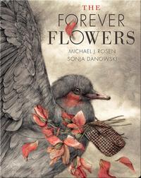 The Forever Flower