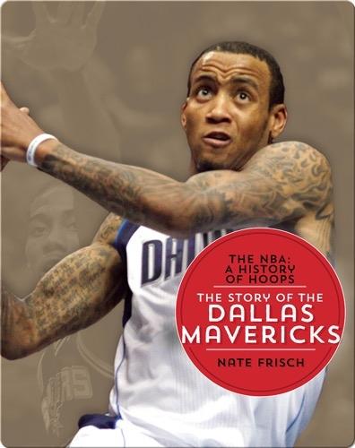The Story of the Dallas Mavericks