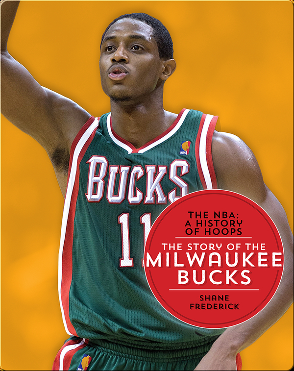 The Story of the Milwaukee Bucks