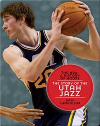 The Story of the Utah Jazz