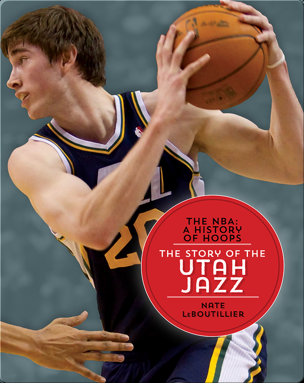 The Story of the Utah Jazz