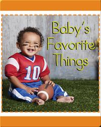 Baby's Favorite Things