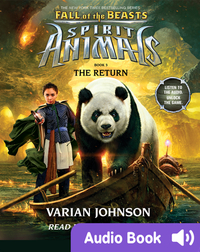 Spirit Animals: Fall of the Beasts #3: The Return