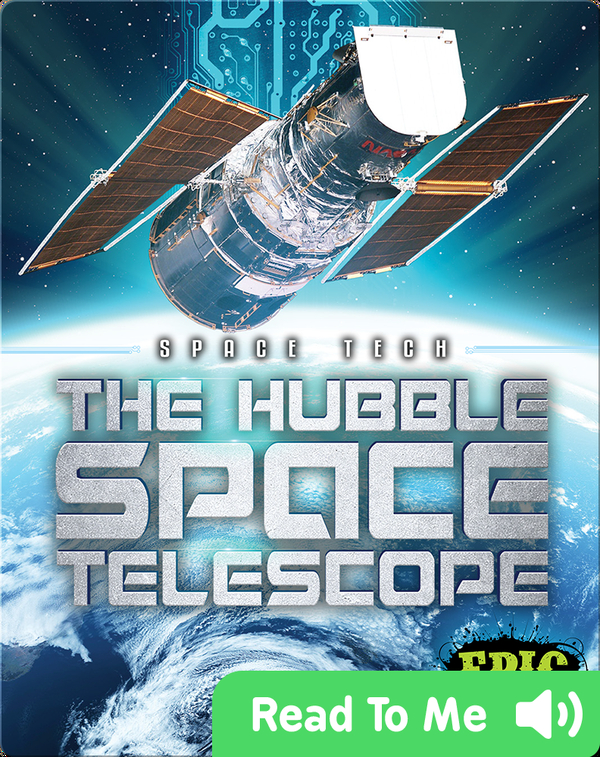 Space Tech: The Hubble Space Telescope