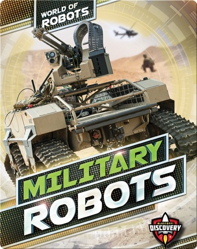 World of Robots: Military Robots