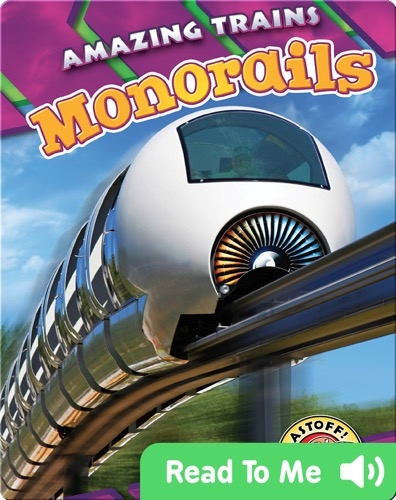 Amazing Trains: Monorails