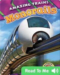 Amazing Trains: Monorails