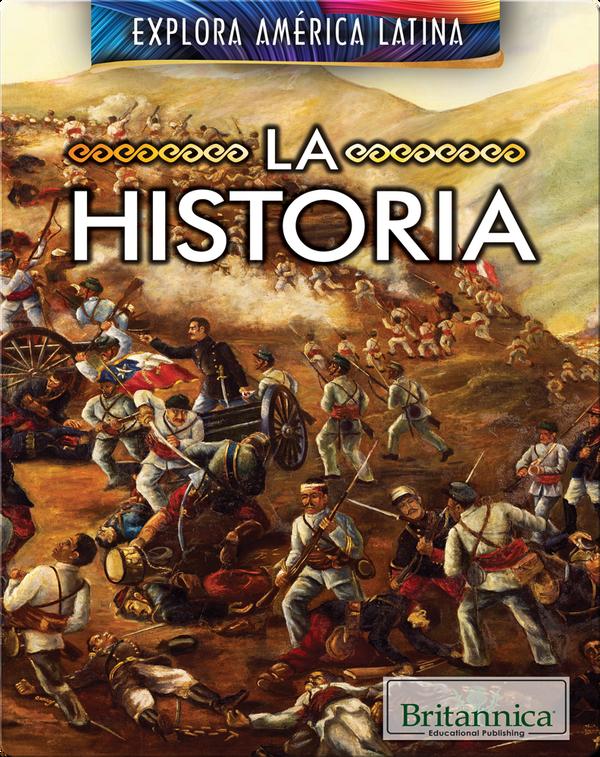 Explora América Latina: La Historia