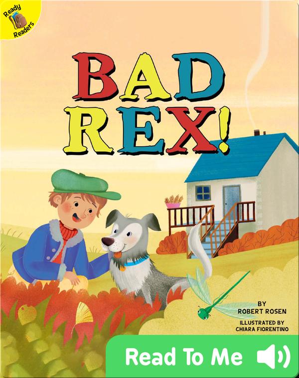 Bad Rex!