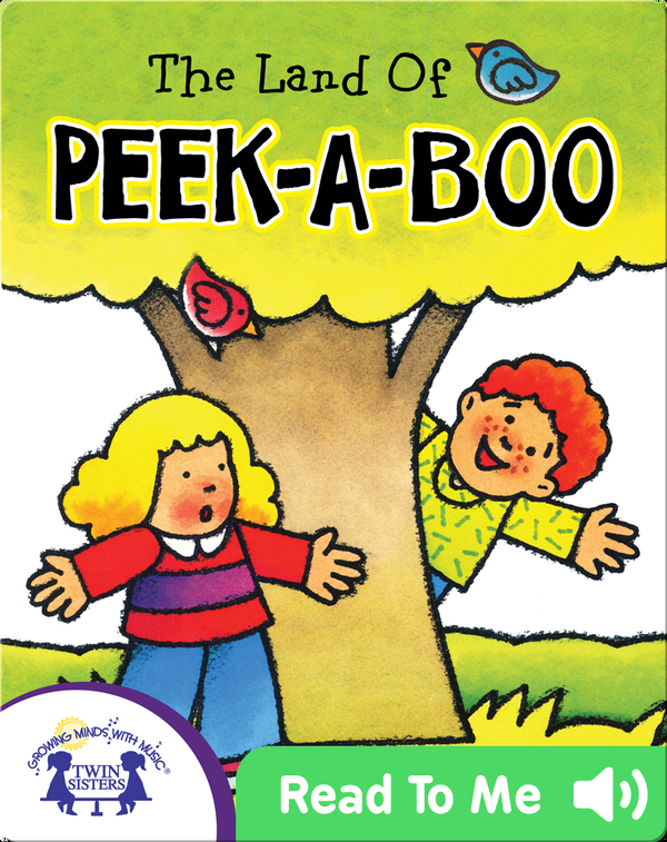 The Land of Peek-a-Boo
