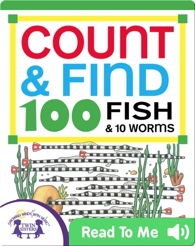 Count & Find 100 Fish & 10 Worms