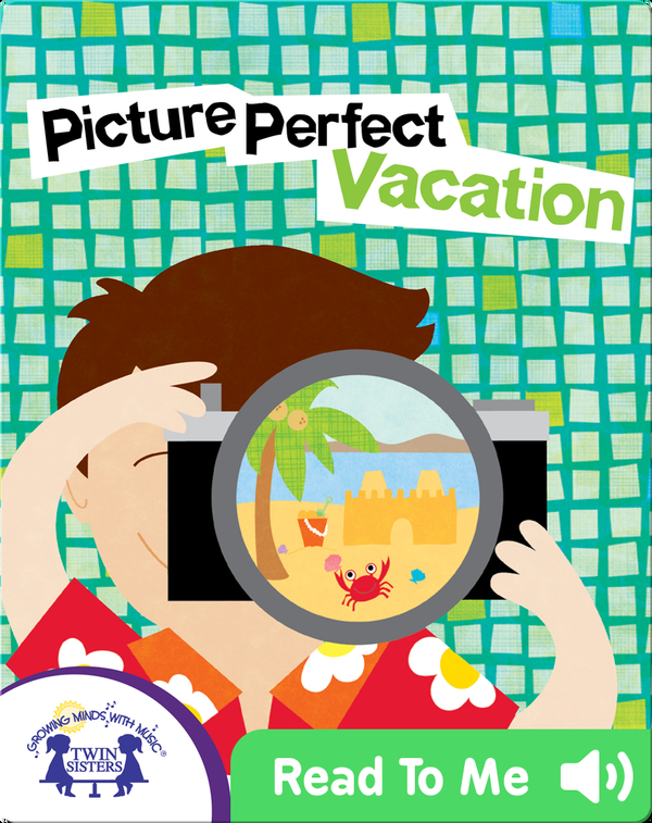 Picture Perfect Vacation