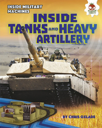 Inside Tanks and Heavy Artillery