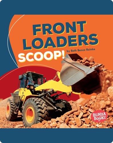 Front Loaders Scoop!