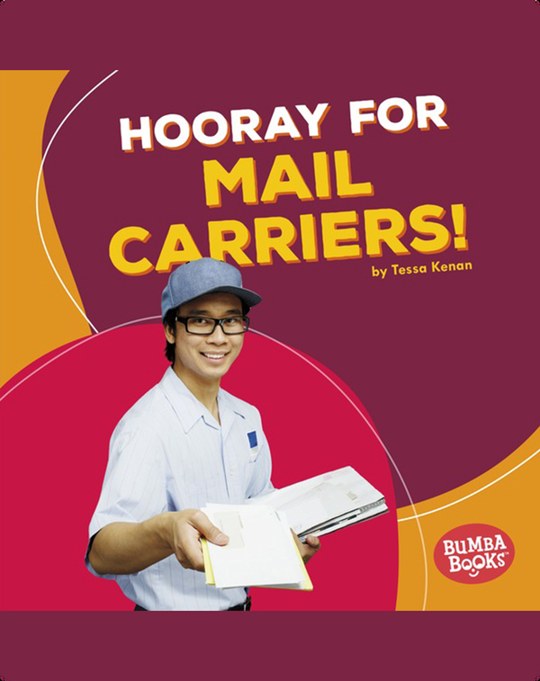 Hooray for Mail Carriers!