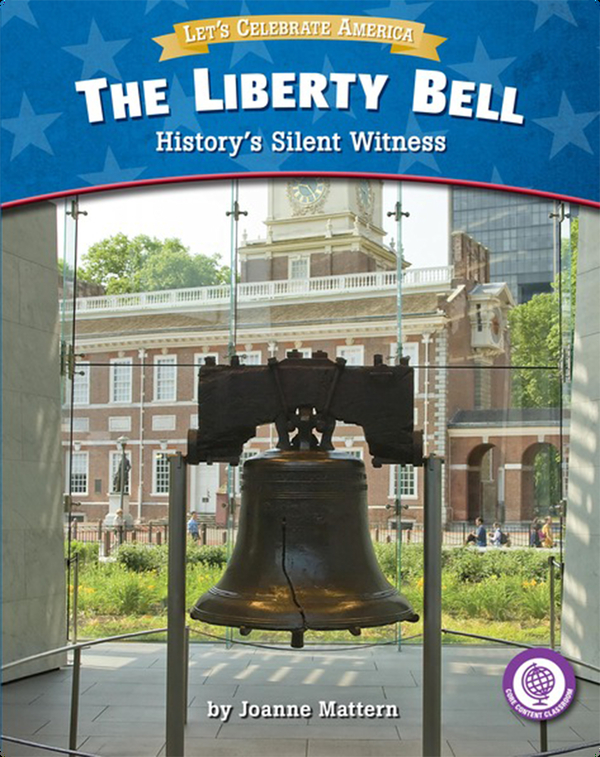 The Liberty Bell: History's Silent Witness