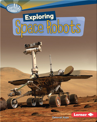 Exploring Space Robots