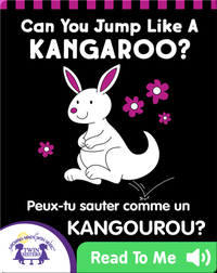Can You Jump Like A Kangaroo? (English-French)